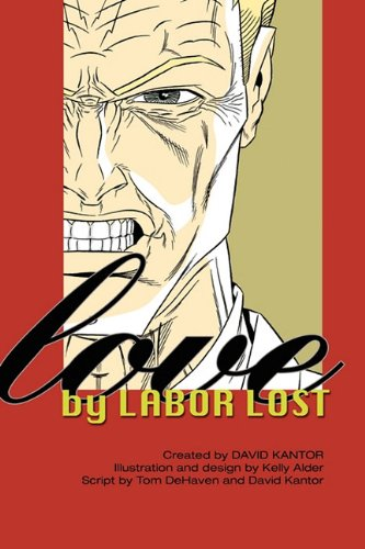 Love By Labor Lost: Tom DeHaven