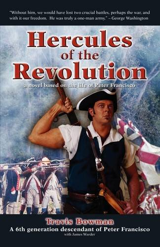 9780615296357: Hercules of the Revolution: a novel based on the life of Peter Francisco