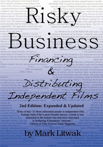 9780615296500: Risky Business: Financing & Distributing Independent Films (Second Edition)