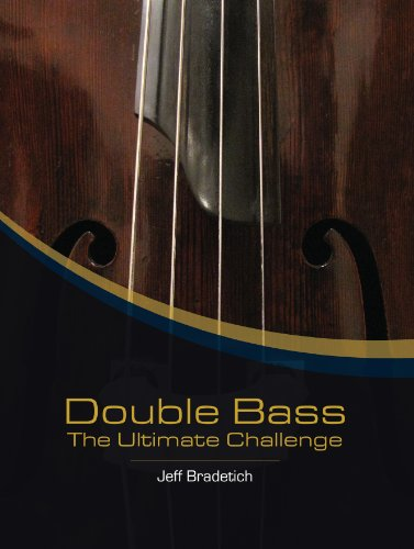 Double Bass: The Ultimate Challenge: Jeff Bradetich