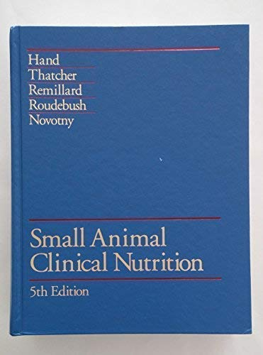 9780615297019: Small Animal Clinical Nutrition, 5th Edition
