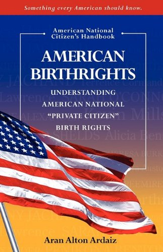 9780615297347: American Birthrights