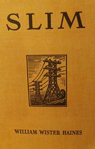 SLIM: William Wister Haines