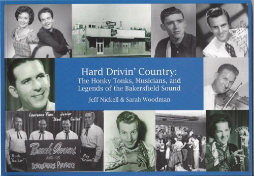 9780615297439: Hard Drivin' Country: The Honky Tonks, Musicians, and Legends of the Bakersfield Sound
