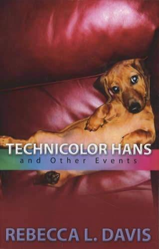 9780615298061: Technicolor Hans and Other Events