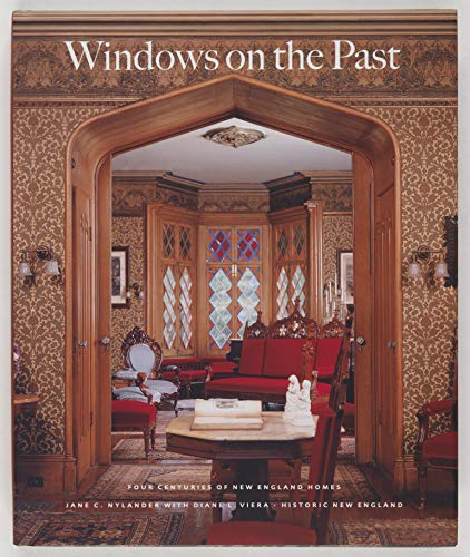 9780615298139: Windows on the Past: Four Centuries of New England Homes