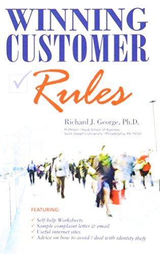 Winning Customer Rules (9780615298702) by Richard j. George; Ph.D.