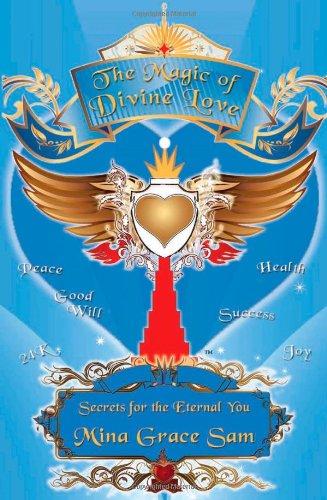 The Magic of Divine Love: Mina Grace Sam