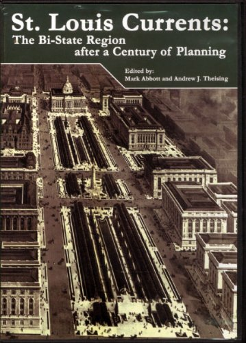 9780615298856: St. Louis Currents: The Bi-State Region after a Century of Planning