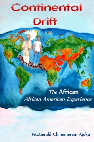 9780615298863: Continental Drift: The African-African American Experience