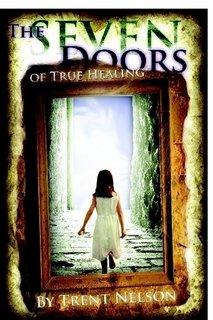 9780615299044: The Seven Doors of True Healing
