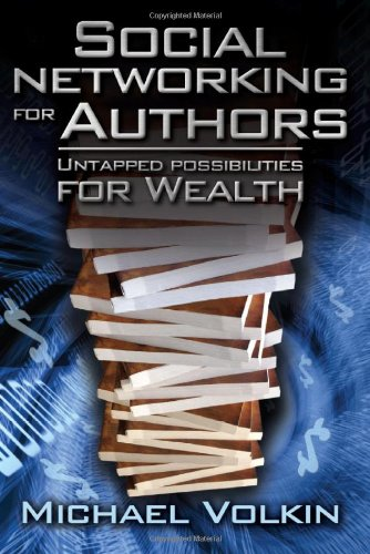 9780615299853: Social Networking for Authors-Untapped Possibilities for Wealth