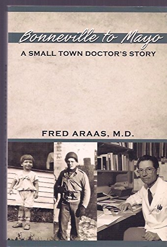 9780615301570: Bonneville to Mayo a Small Town Doctor's Story