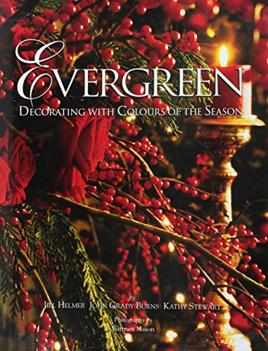 9780615302102: Evergreen: Decorating with Colours of the Season