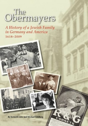 9780615303819: The Obermayers: A History of a Jewish Family in Germany and America, 1618-2009