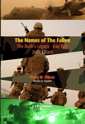 9780615304168: The Names of the Fallen - The Bush Legacy - Iraq War 2003 | 2009 - Version en Español