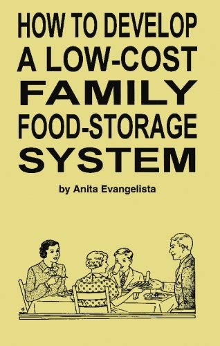9780615304755: How to Develop a Low-Cost Family Food-Storage System