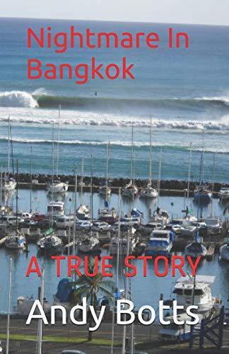 9780615306315: Nightmare In Bangkok