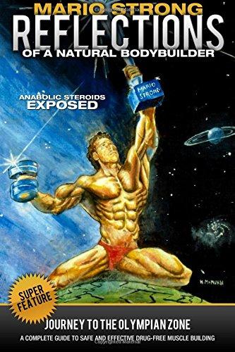 Mario Strong: Reflections of a Natural Bodybuilder: Mario Strong