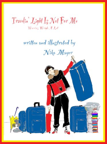 Travelin' Light Is Not For Me: Worries Weigh A Lot: Mayer, Niko