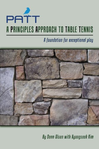 9780615308876: PATT - A Principles Approach to Table Tennis