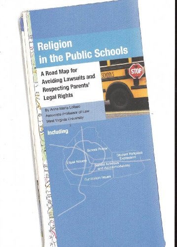 9780615310015: Religion in the Public Schools: A Road Map for Avoiding Lawsuits and Respecting Parents' Legal Rights