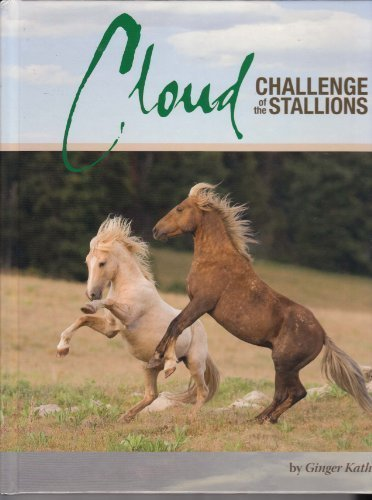9780615310299: Cloud: Challenge of the Stallions