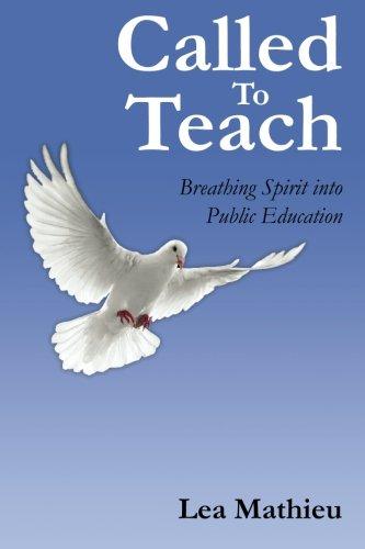 Called To Teach Breathing Spirit into Public Education: Lea Mathieu