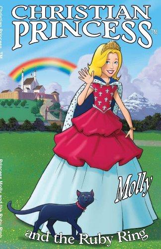 9780615312972: Christian Princess Molly and the Ruby Ring (Christian Princess TM)