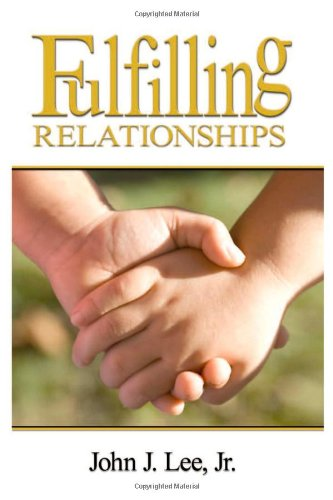 9780615313863: Fulfilling Relationships