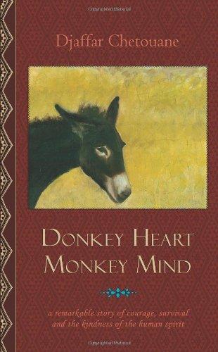 Donkey Heart, Monkey Mind: Chetouane, Djaffar
