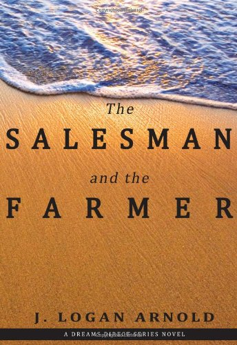 9780615314150: The Salesman and the Farmer (A Dreams Direct Series)