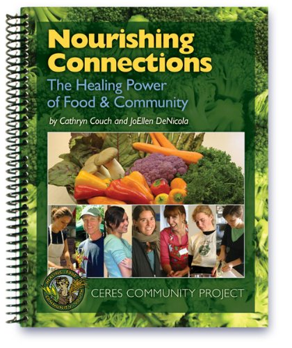 Nourishing Connections: Cathryn Couch; JoEllen