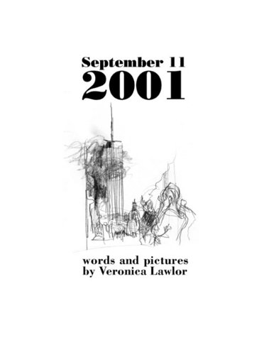 9780615314723: September 11, 2001: Words and Pictures