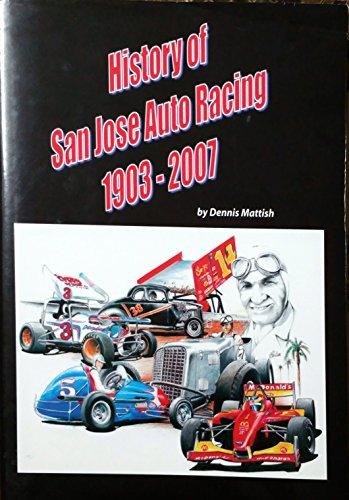 History of San Jose Auto Racing, 1903-2007: Dennis Mattish