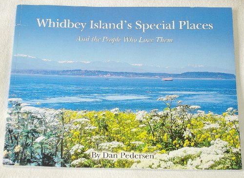 9780615315560: Whidbey Island's Special Places - And the People Who Love Them