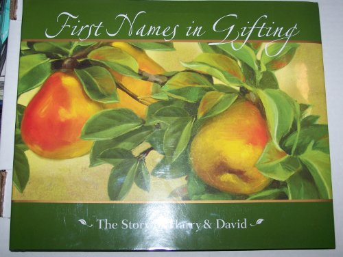 9780615316451: First Names in Gifting: The Story of Harry and David