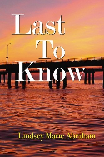 9780615317250: Last to Know