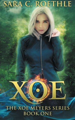 9780615317380: Xoe: Vampires, and Werewolves, and Demons, Oh My! (Xoe Meyers Young Adult Fantasy/Horror Series) (Volume 1)