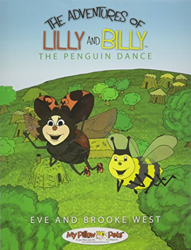 9780615317496: The Adventures of Lilly and Billy - The Penguin Dance (The Adventures of Lilly and Billy)