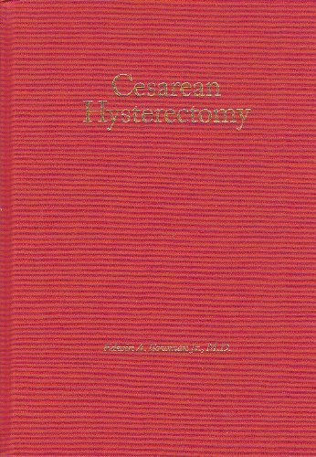 Cesarean Hysterectomy: An Analysis of One Thousand Consecutive Operations From Charity Hospital of ...