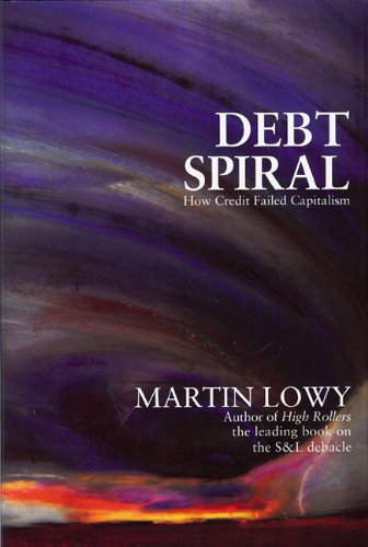 9780615318295: Debt Spiral: How Credit Failed Capitalism