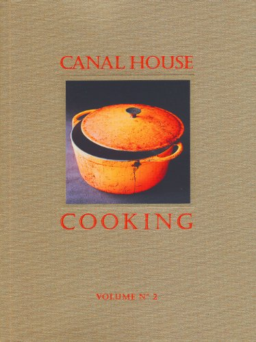 9780615318301: Canal House Cooking Volume No. 2: Fall & Holiday