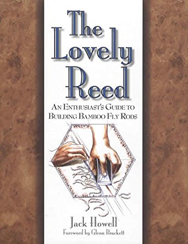 THE LOVELY REED: AN ENTHUSIAST'S GUIDE TO: Howell (Jack).