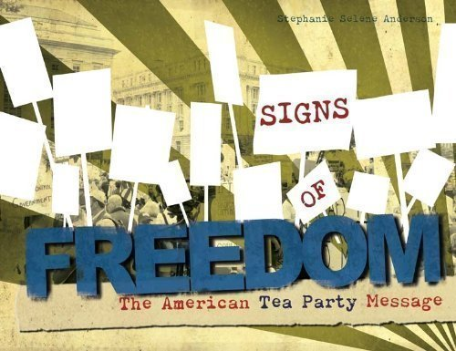 9780615320564: Signs of Freedom: The American Tea Party Message