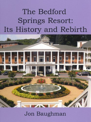 9780615320717: The Bedford Springs Resort: Its History and Rebirth