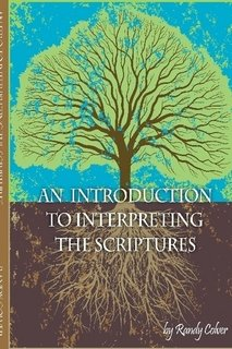 9780615321059: An Introduction to Interpreting the Scriptures
