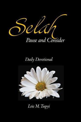 Selah Pause and Consider: Tupyi, Lois M.