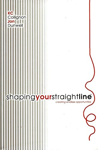 9780615323121: Shaping Your Straight Line