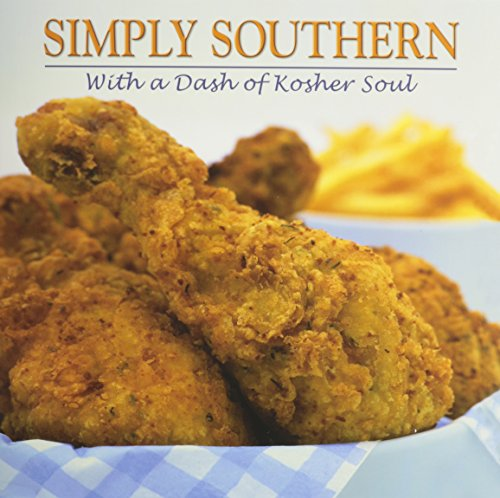 9780615323206: Simply Southern: With a Dash of Kosher Soul